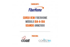 CURSO-OEM-FIBERHOME-MÓDULO-DIA-A-DIA-USANDO-ANM2000-0